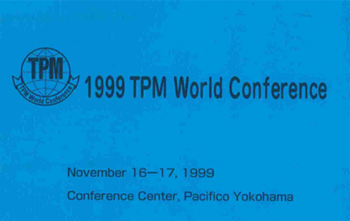 TPM 1999 WORLD Conference KLMANAGEMENT